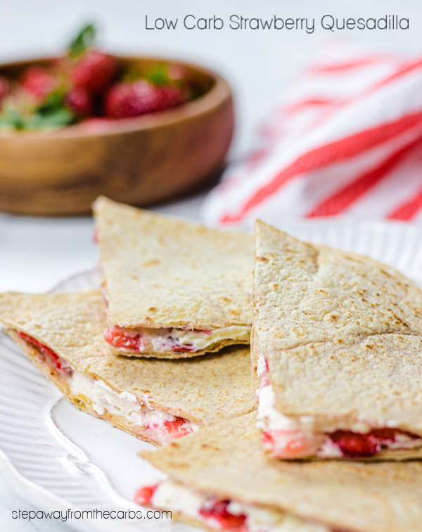 Low Carb Strawberry Quesadilla - a sweet treat with only four ingredients! Sugar free recipe with video tutorial.