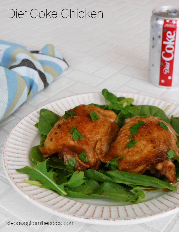 Diet Coke Chicken - a low carb recipe that can be made with any sugar free cola.