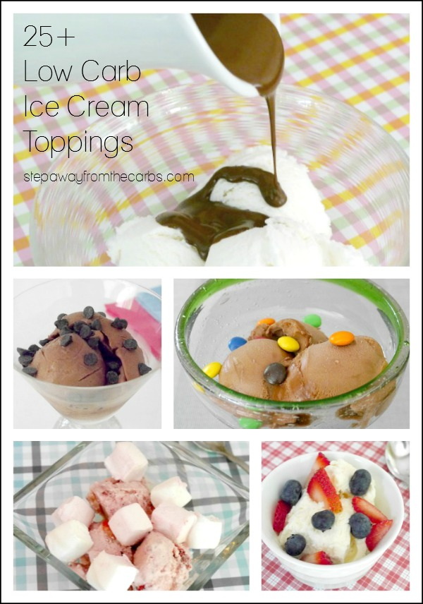 25+ Low Carb Ice Cream Toppings - treat yourself without breaking your diet!