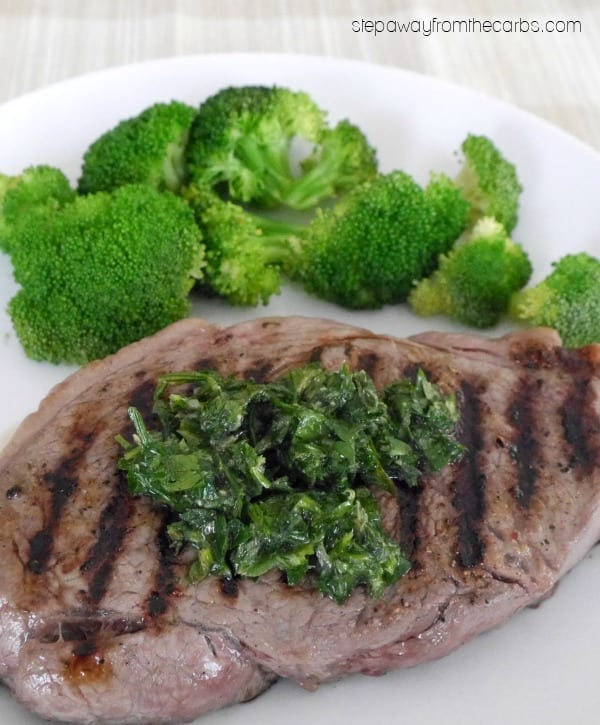 Steak with Chimichurri - a low carb bright and fresh recipe
