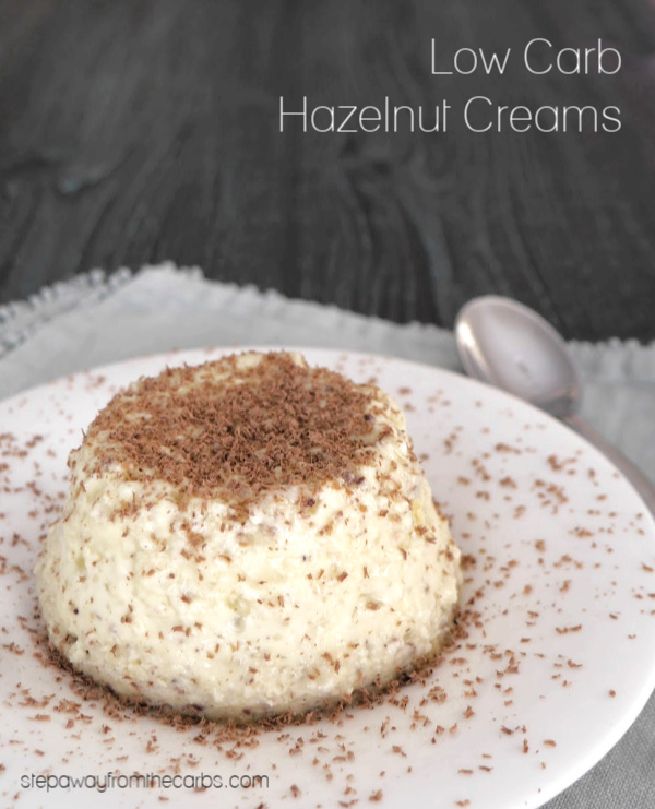 Low Carb Hazelnut Creams - sugar free, keto, and LCHF dessert recipe