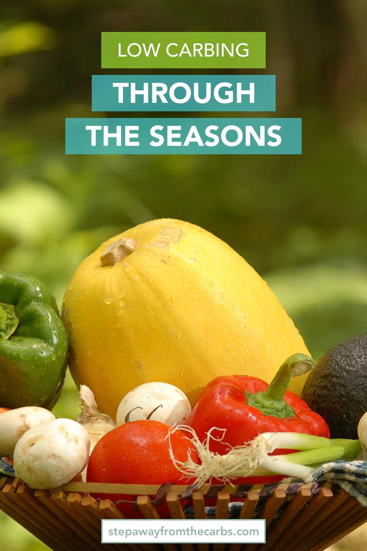Low Carbing Through the Seasons