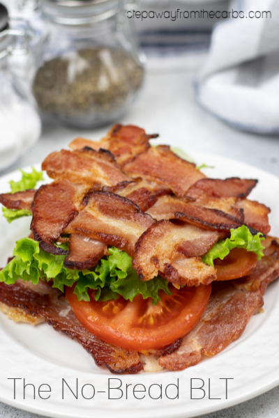 The No Bread Blt Step Away From The Carbs