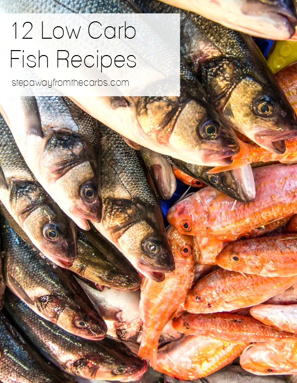 12 Low Carb Fish Recipes - salmon, tilapia, crab, shrimp, and more!