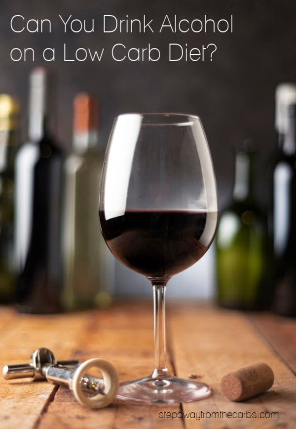 Can You Drink Alcohol on a Low Carb Diet? A useful guide to the carbohydrates in alcoholic drinks.