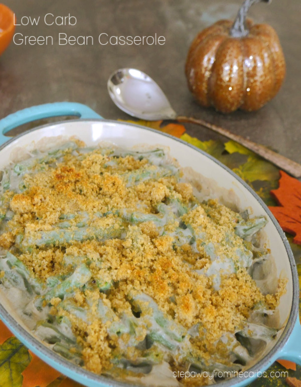 Low Carb Green Bean Casserole - the perfect side dish recipe for roast turkey or chicken!
