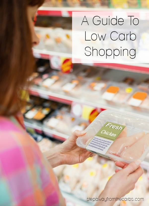Low Carb Shopping - a helpful guide for anyone following a low carb diet