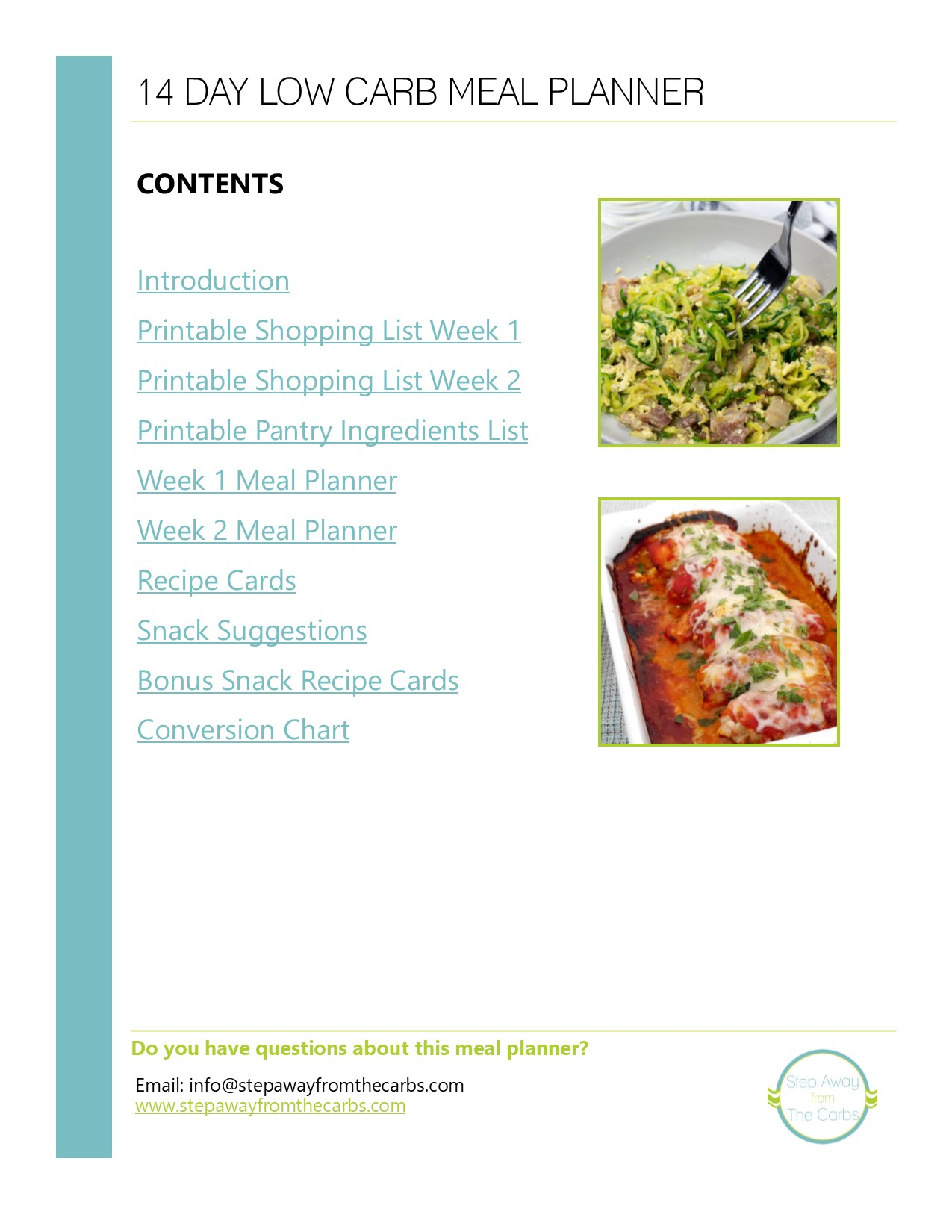 Welcome to the information page for my 14 Day Low Carb Meal Planner!!! Recipe cards, shopping lists, snack recommendations and more!