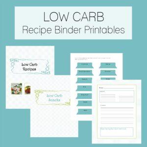 Low Carb Recipe Binder Printables - get organized!