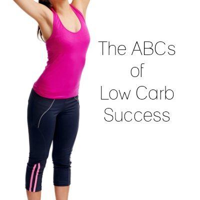 The ABCs of Low Carb Success