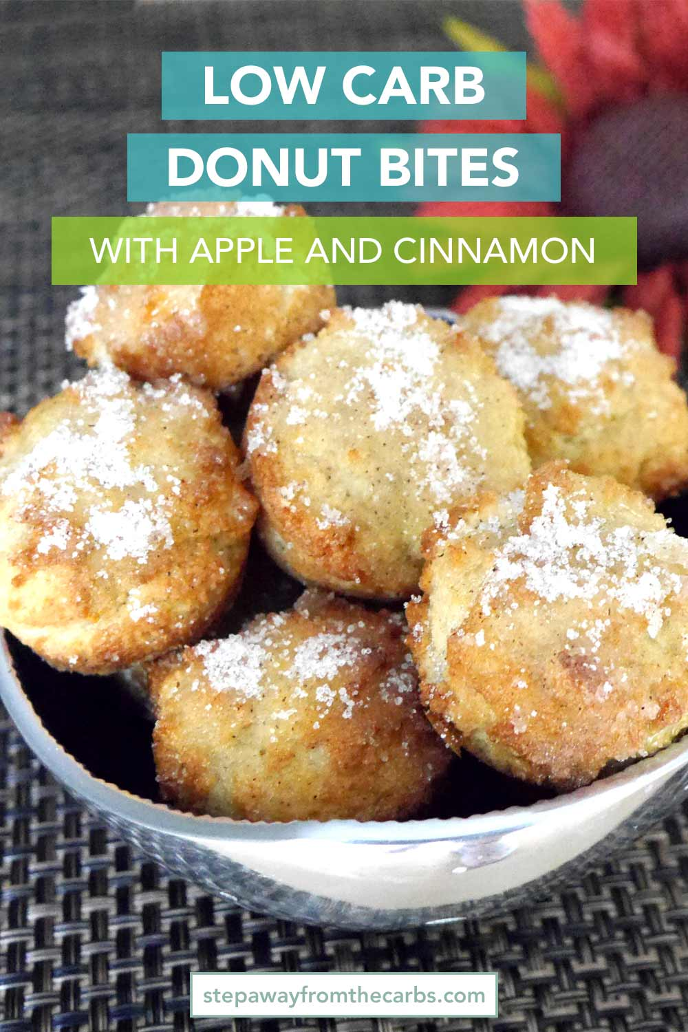 Low Carb Donut Bites with Apple and Cinnamon - sugar free, keto, and gluten free recipe