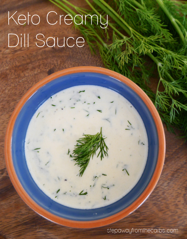 Keto Creamy Dill Sauce - an easy sauce that's great with chicken, fish, or low carb veggies!
