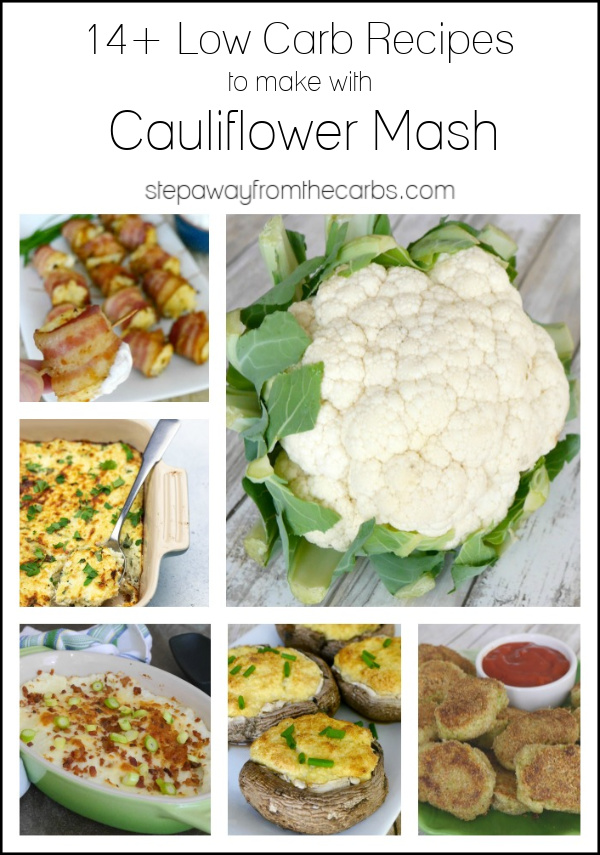 14+ Low Carb Recipes to make with Cauliflower Mash