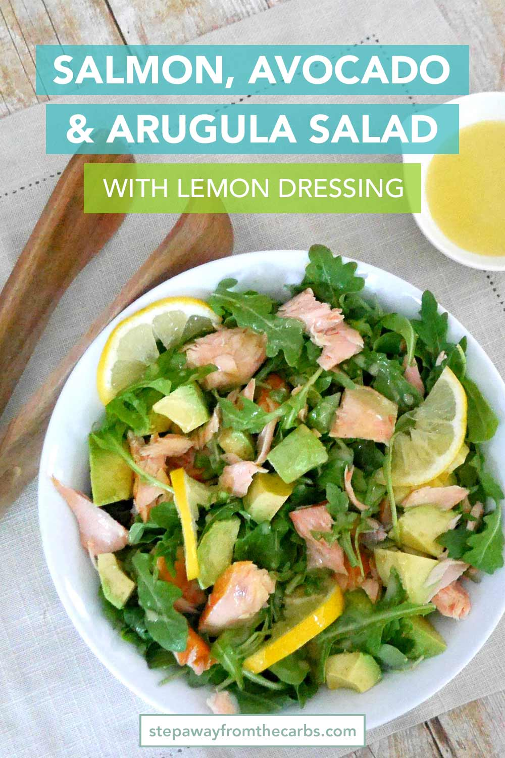 Salmon, Avocado and Arugula Salad with Lemon Dressing - a wonderful low carb and keto recipe