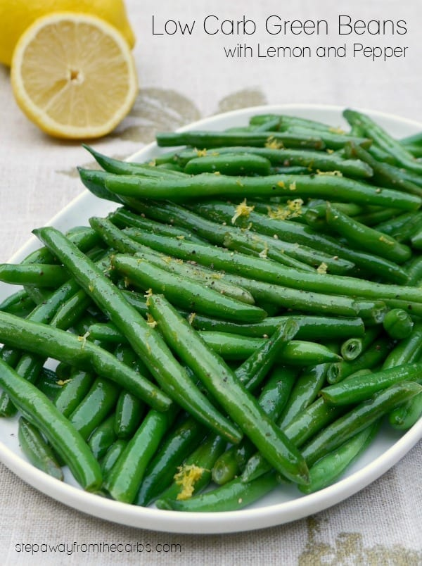 Low Carb Green Beans with Lemon and Pepper - an easy keto side dish recipe