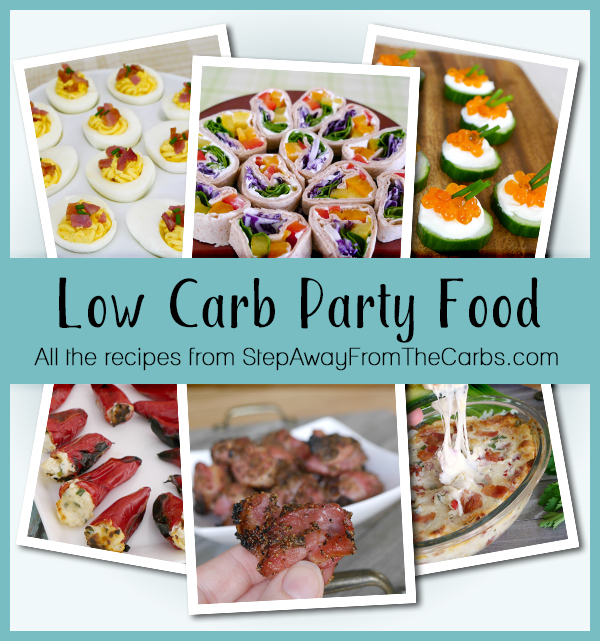 Low Carb Party Food - all the recipes from StepAwayFromTheCarbs.com