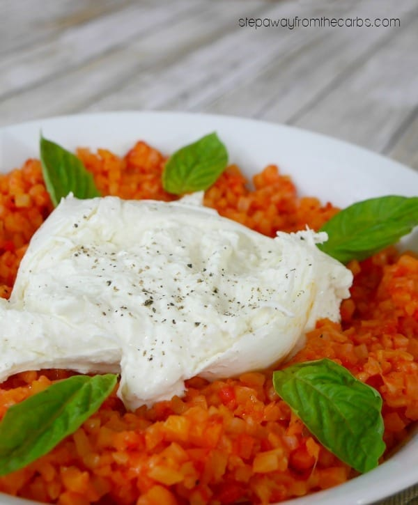 Cauliflower Risotto with Roasted Red Peppers and Burrata - a fantastic low carb, keto, LCHF and vegetarian recipe!