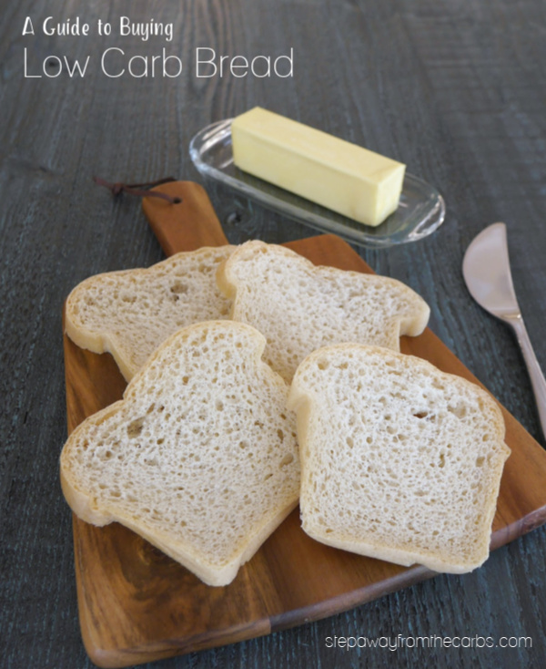 A Guide to Buying Low Carb Bread - including carb counts, reviews, and where to buy!
