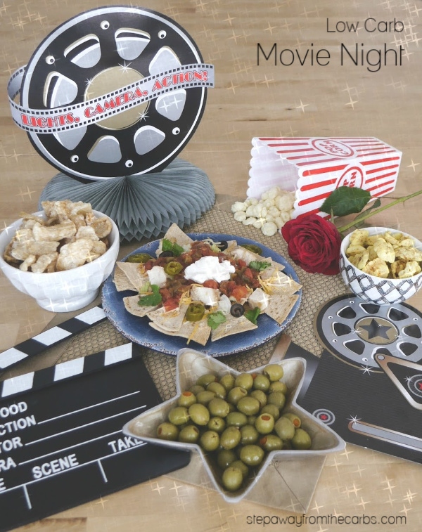 Low Carb Movie Night - load up with low carb snacks and goodies, and enjoy a good film!