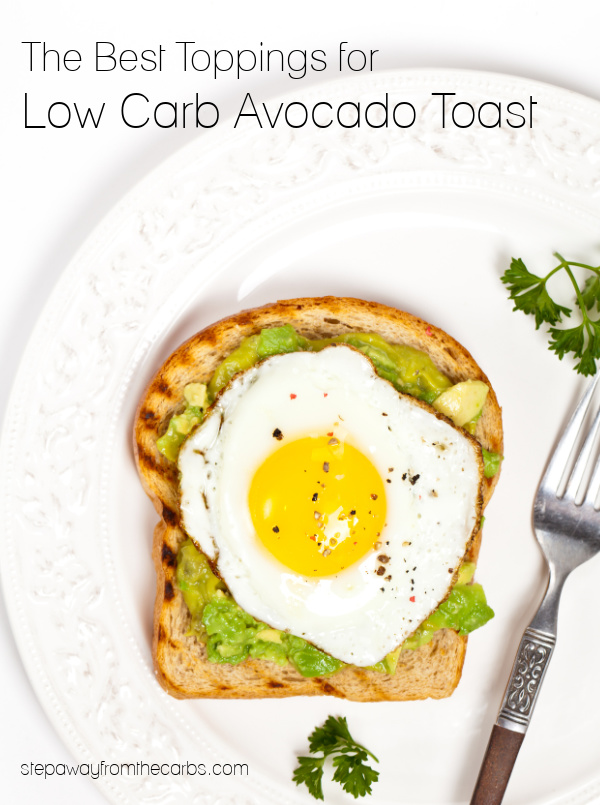 The Best Toppings for Low Carb Avocado Toast