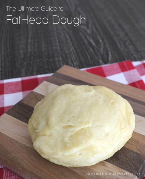The Ultimate Guide to FatHead Dough - a low carb, keto, LCHF and gluten free recipe