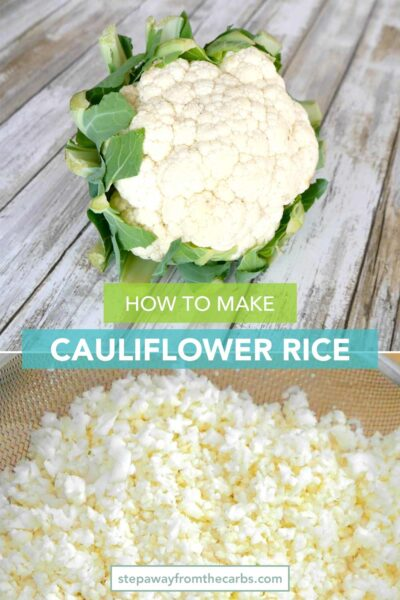 How to Make Cauliflower Rice - a handy tutorial for anyone following a low carb or keto diet!