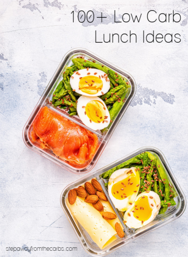 100+ Low Carb Lunch Ideas - whether you're at home, at work, or on the go!