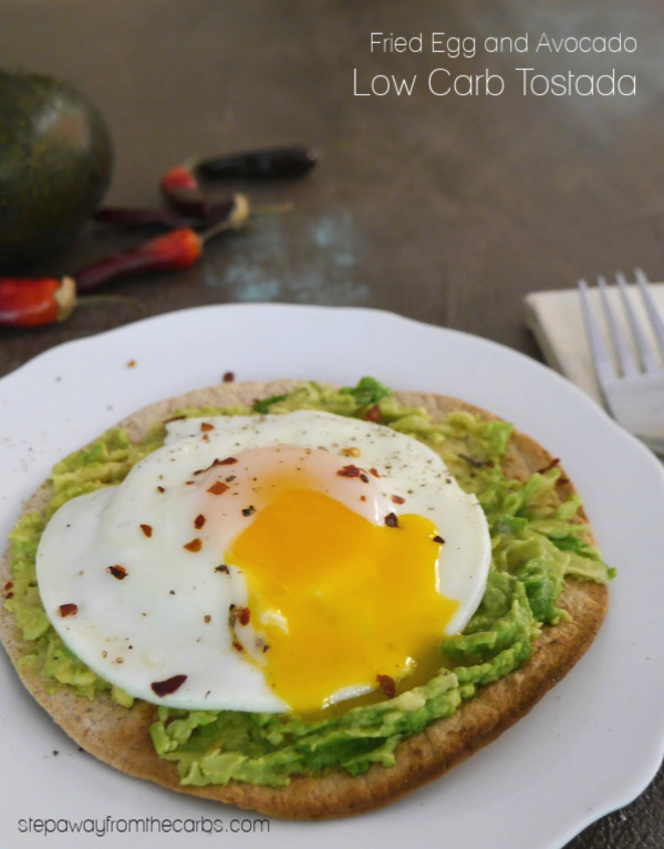 Fried Egg and Avocado Low Carb Tostada - a quick and tasty lunch recipe!