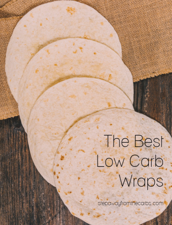 Here are the Best Low Carb Wraps! Includes both store bought and recipes!