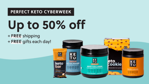 Perfect Keto Cyberweek Deals 2020