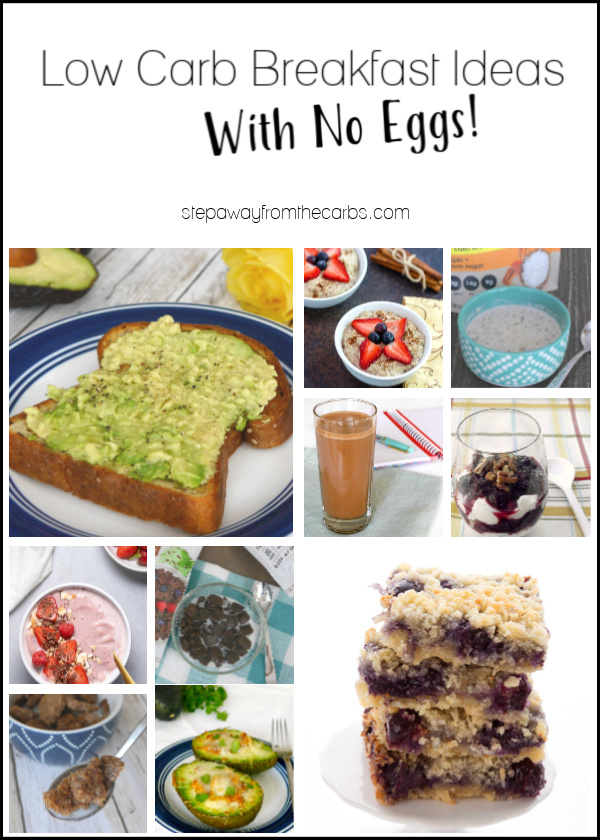 Low Carb Breakfast Ideas That Are Egg Free - recipes and product ideas for when you're sick of eggs!