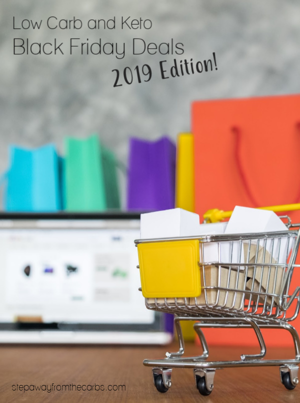 Low Carb and Keto Black Friday Deals - all the best online offers for 2019!