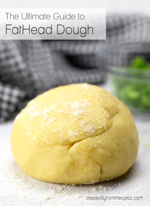 The Ultimate Guide to FatHead Dough - a low carb, keto, LCHF and gluten free recipe with video tutorial