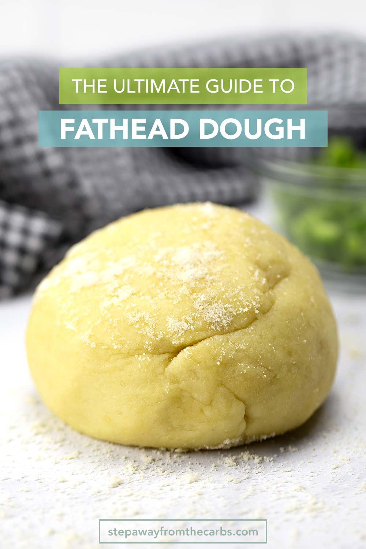 The Ultimate Guide to Fathead Dough