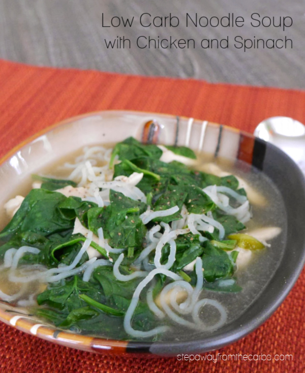Low Carb Noodle Soup with Chicken and Spinach - a healthy and warming soup