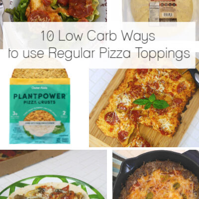 10 Low Carb Ways to Use Regular Pizza Toppings