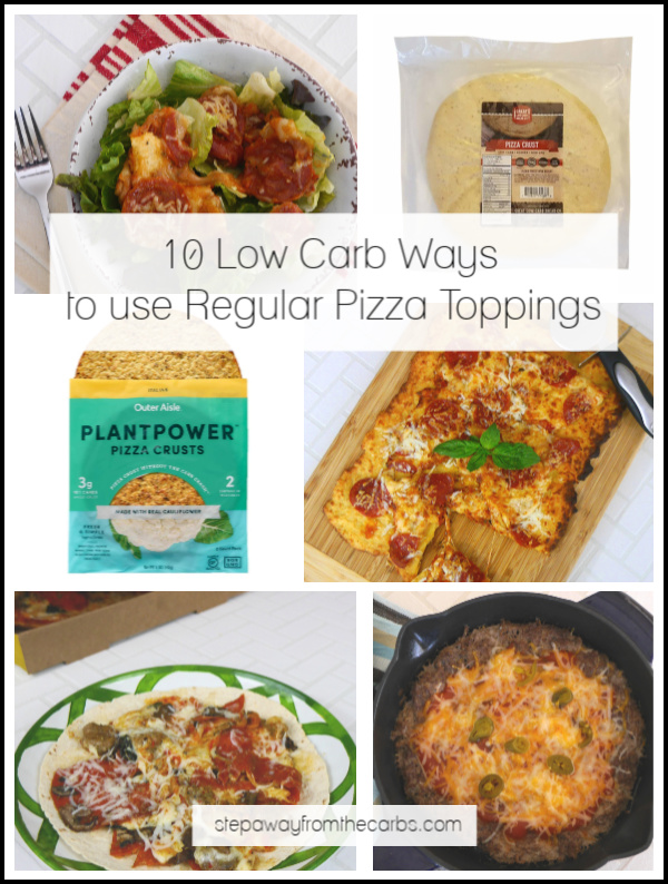 10 Low Carb Ways to Use Regular Pizza Toppings - perfect for when high carb pizza is your only option!