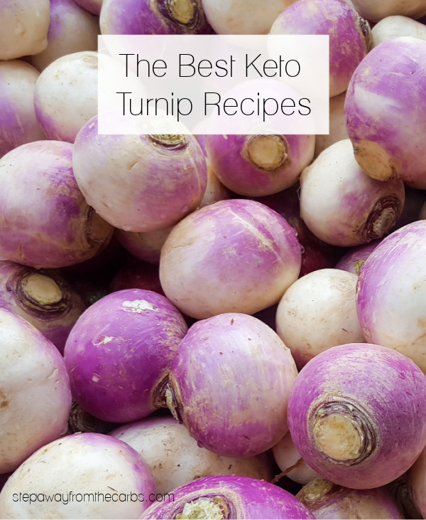 A collection of the best Keto and Low Carb Turnip recipes!