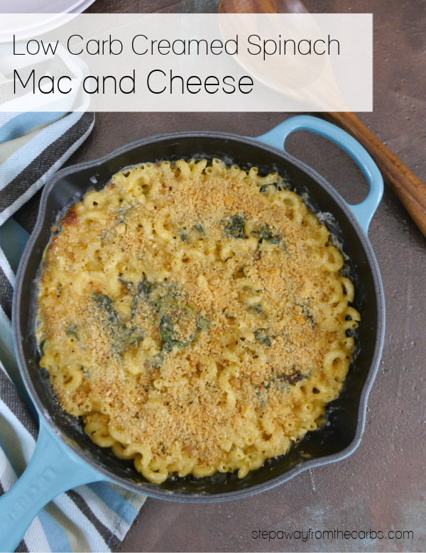 Low Carb Creamed Spinach Mac and Cheese - a filling and delicious comfort food recipe