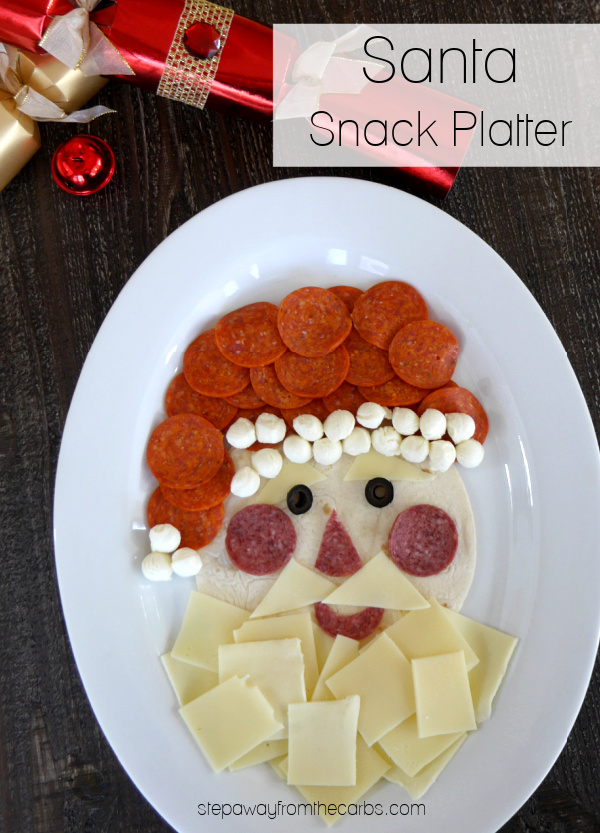 Santa Snack Platter - a fun and festive dish that is naturally low in carbohydrates!