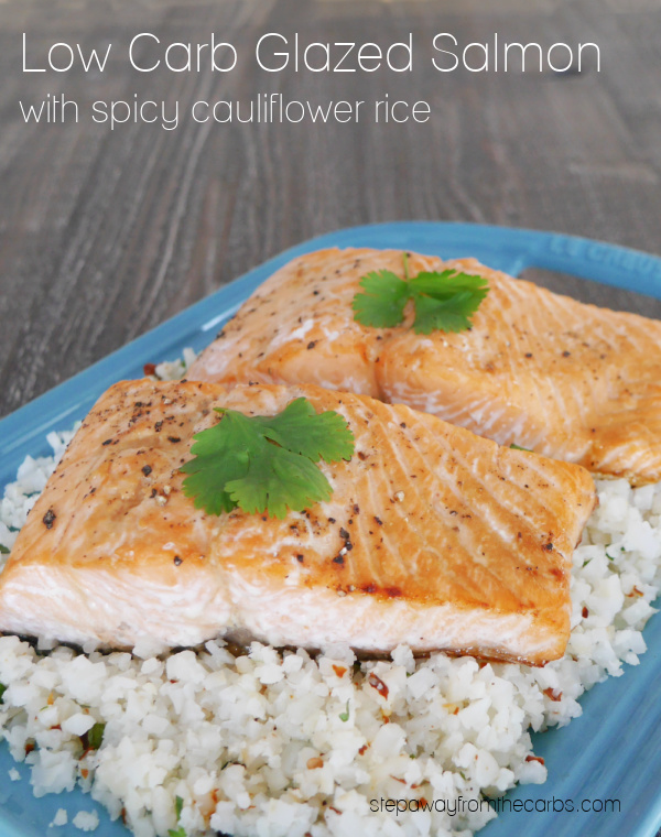Low Carb Glazed Salmon with Spicy Cauliflower Rice