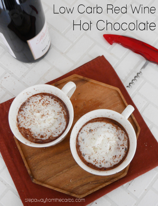 Low Carb Red Wine Hot Chocolate - a rich and decadent sugar-free drink for a cold day