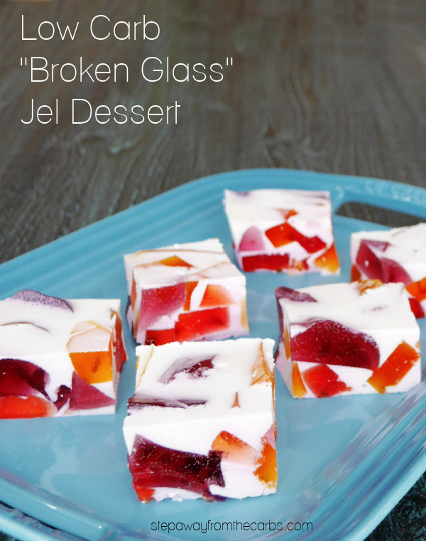 """Low Carb """"Broken Glass"""" Jel Dessert - a retro treat that's sugar free and keto friendly! Made with Simply Delish."""
