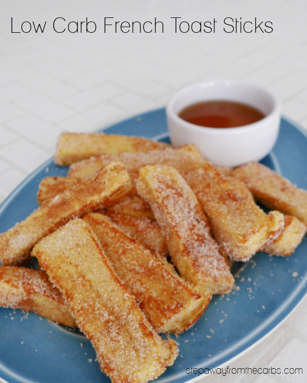 Low Carb French Toast Sticks - a fantastic breakfast or brunch recipe that is sugar free and keto friendly!