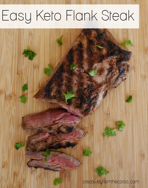 Easy Keto Flank Steak - marinated in delicious seasonings then grilled to perfection!
