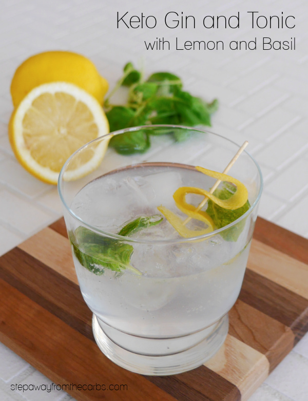 Keto Gin & Tonic with Lemon and Basil - a super refreshing mixed drink with a twist!