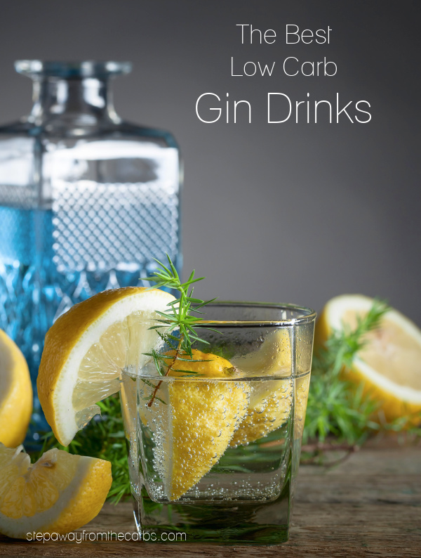 The Best Low Carb Gin Drinks - keto-friendly and sugar free mixed drinks and cocktails!