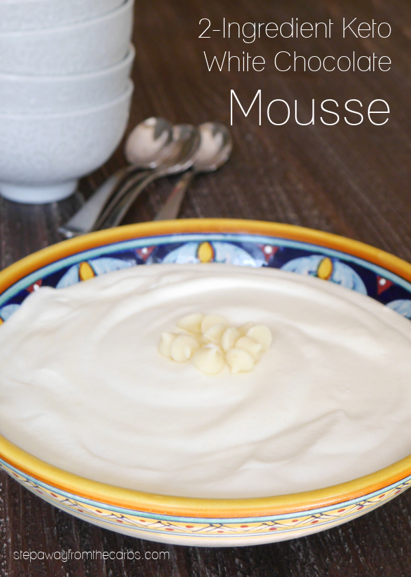 Keto White Chocolate Mousse - a rich and decadent sugar-free dessert made with just two ingredients!